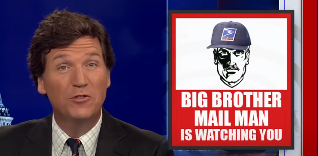 Is 'Big Brother Mailman' spying on you? Tucker has the answers